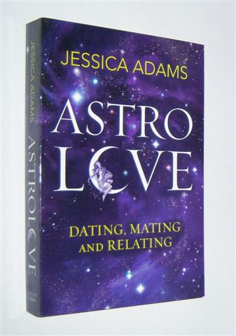Image for ASTROLOVE : Dating, Mating and Relating