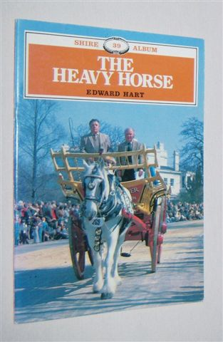 Image for THE HEAVY HORSE (Shire Album 39)