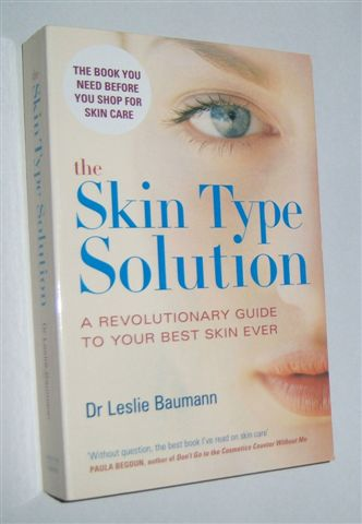 Image for THE SKIN TYPE SOLUTION : A Revolutionary Guide to Your Best Skin Ever