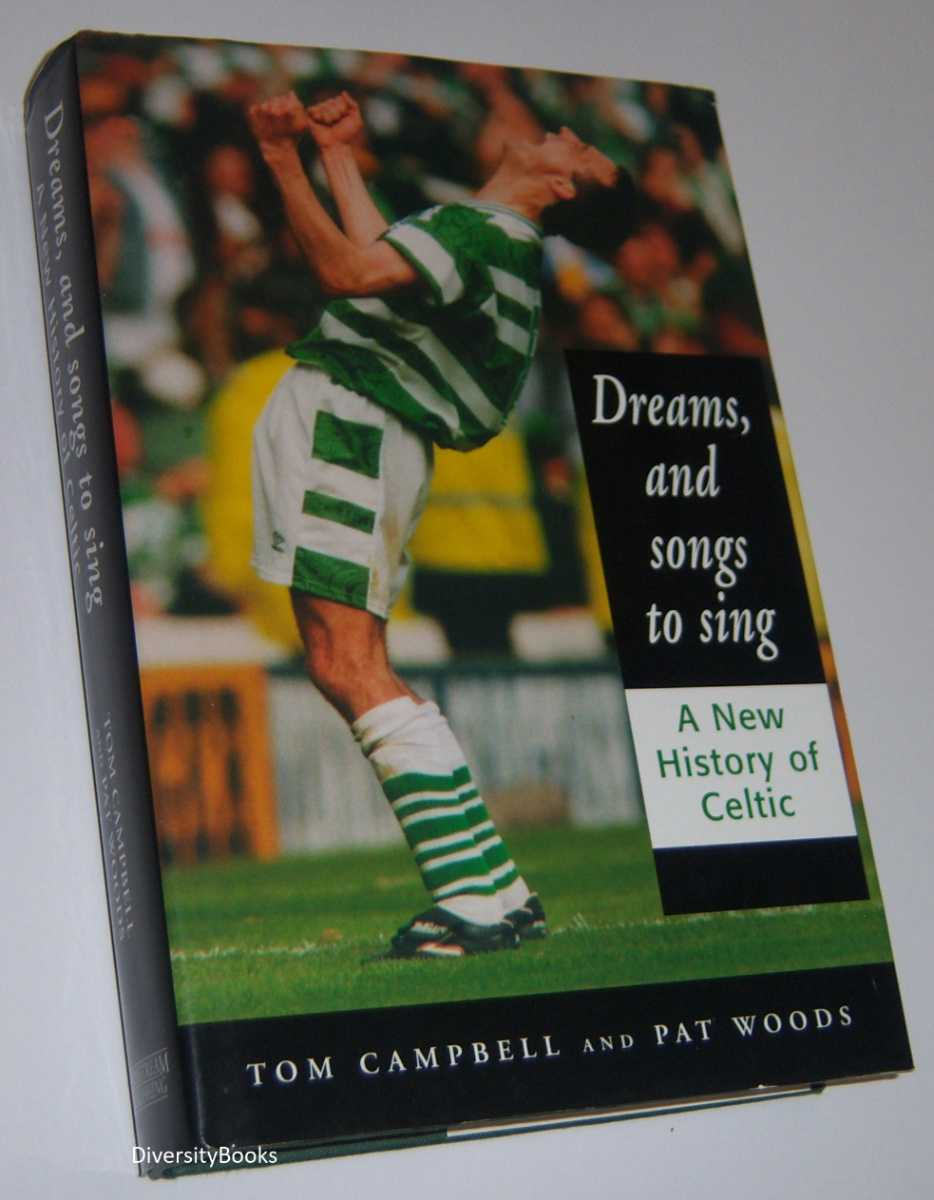 Image for DREAMS, AND SONGS TO SING : A New History of Celtic