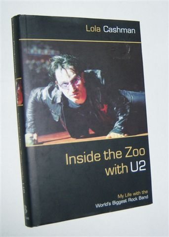 Image for INSIDE THE ZOO WITH U2 : My Life with the Biggest Rock Band
