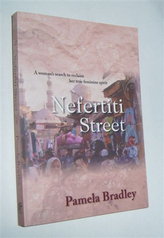 Image for NEFERTITI STREET : A Woman's Search to Reclaim Her True Feminine Spirit