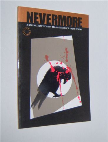 Image for NEVERMORE: A Graphic Adaptation of Edgar Allan Poe's Short Stories