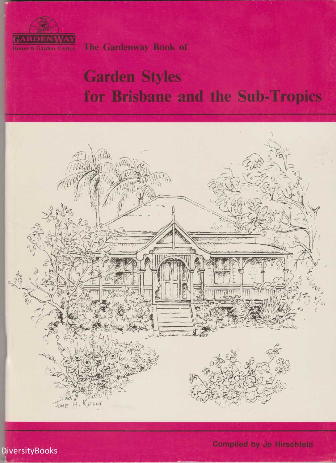 Image for [The Gardenway Book of] GARDEN STYLES FOR BRISBANE AND THE SUB-TROPICS