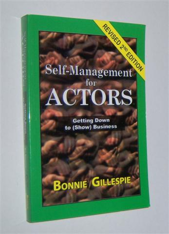 Image for SELF-MANAGEMENT FOR ACTORS : Getting Down to (Show) Business