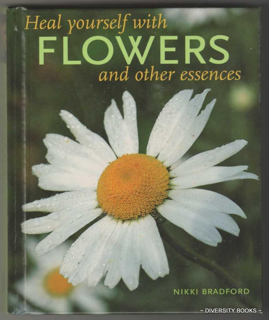 Image for HEAL YOURSELF WITH FLOWERS AND OTHER ESSENCES