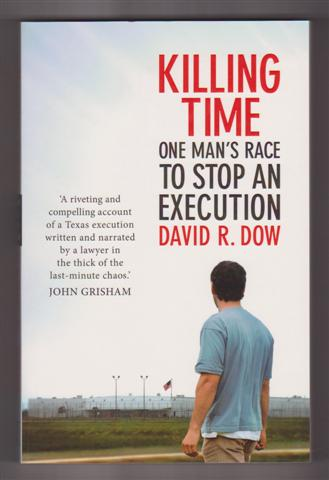 Image for KILLING TIME : One Man's Race to Stop an Execution
