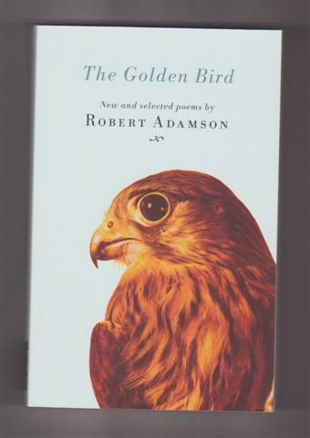 Image for THE GOLDEN BIRD : New and Selected Poems