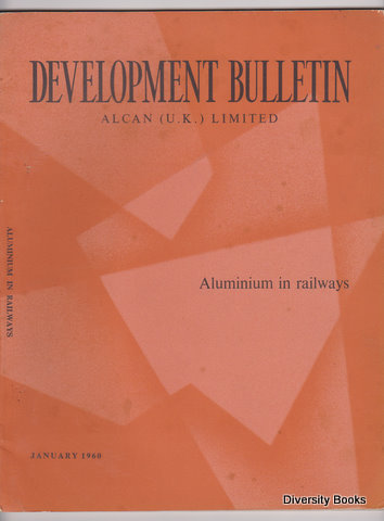 Image for ALUMINIUM IN RAILWAYS. Development Bulletin