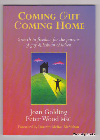 Image for COMING OUT COMING HOME : Growth in Freedom for the Parents of Gay and Lesbian Children