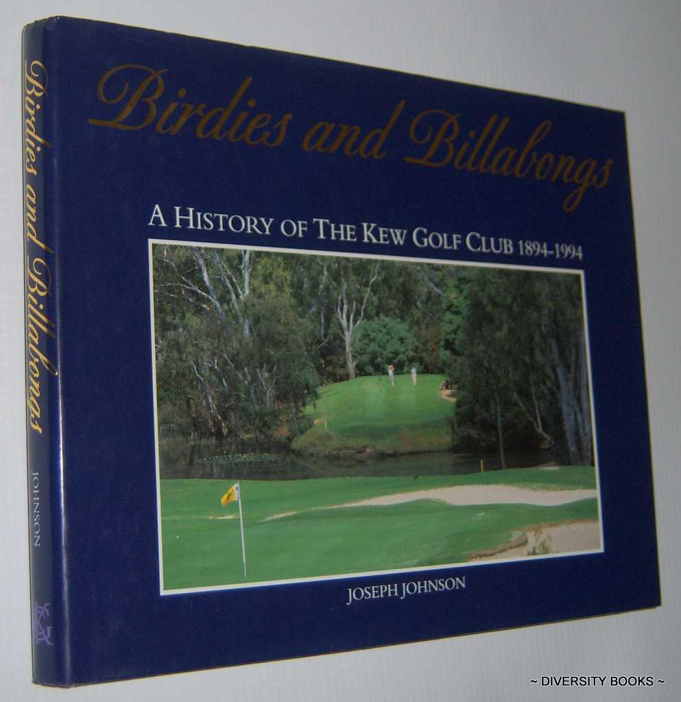 Image for BIRDIES AND BILLABONGS : A History of the Kew Golf Club 1894-1994