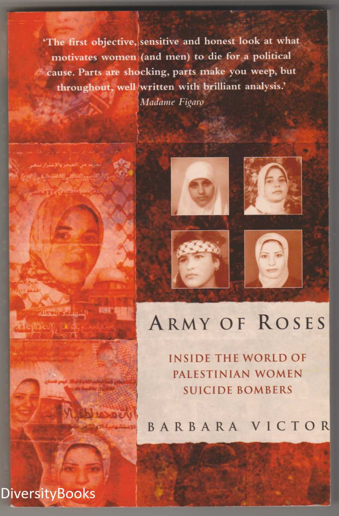 Image for ARMY OF ROSES : Inside the World of Palestinian Women Suicide Bombers