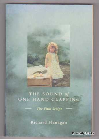 Image for THE SOUND OF ONE HAND CLAPPING : The Film Script