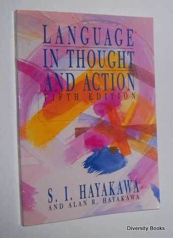 Image for LANGUAGE IN THOUGHT AND ACTION (Fifth Edition)