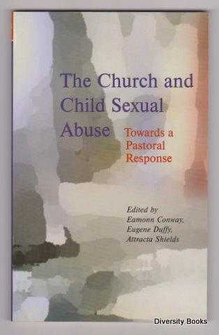 Image for THE CHURCH AND CHILD SEXUAL ABUSE : Towards a Pastoral Response