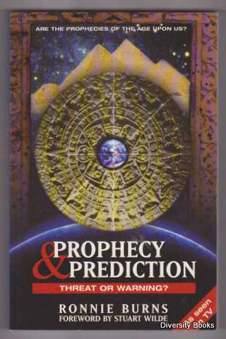 Image for PROPHECY & PREDICTION : Threat or Warning?