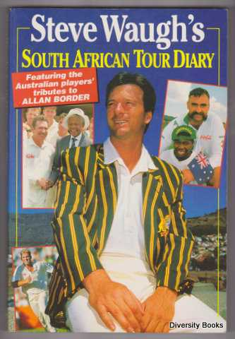 Image for STEVE WAUGH'S SOUTH AFRICAN TOUR DIARY