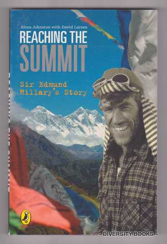 Image for REACHING THE SUMMIT : Sir Edmund Hillary's Story