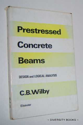 Image for PRESTRESSED CONCRETE BEAMS : Design and Logical Analysis