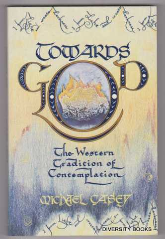 Image for TOWARDS GOD : The Western Tradition of Contemplation