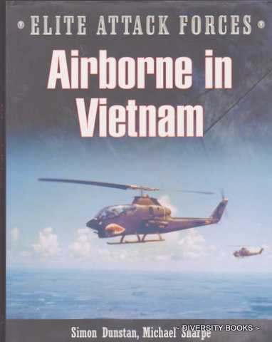 AIRBORNE IN VIETNAM (Elite Attack Forces Series)