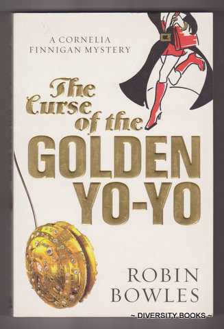Image for THE CURSE OF THE GOLDEN YO-YO : A Cornelia Finnigan Mystery.   (Signed Copy)