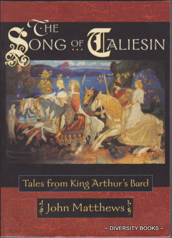Image for THE SONG OF TALIESIN : Tales from King Arthur's Bard