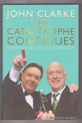 Image for THE CATASTROPHE CONTINUES : Twenty-One Years of Interviews