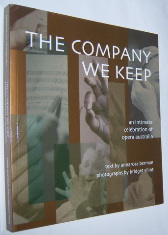 Image for THE COMPANY WE KEEP : An Intimate Celebration of Opera Australia