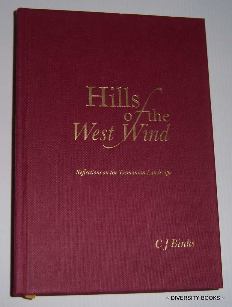 Image for HILLS OF THE WEST WIND : Reflections on the Tasmanian Landscape