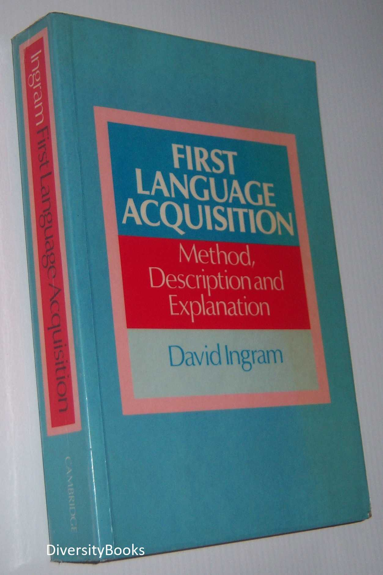Image for FIRST LANGUAGE ACQUISITION : Method, Description, and Explanation