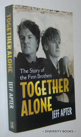 Image for TOGETHER ALONE : The Story of the Finn Brothers
