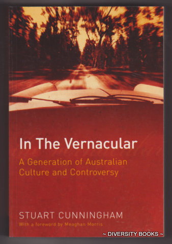 Image for IN THE VERNACULAR : A Generation of Australian Culture and Controversy