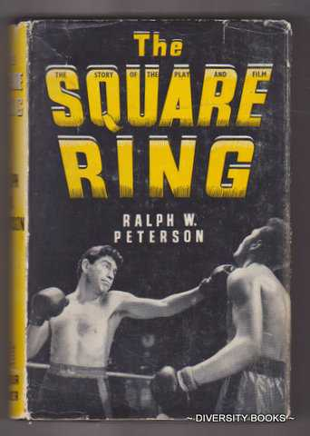 Image for THE SQUARE RING: The Story Of The Play And Film