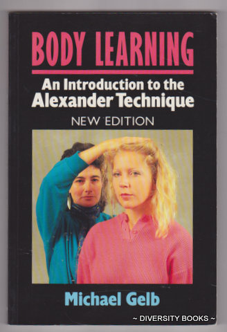 Image for BODY LEARNING : An Introduction to the Alexander Technique