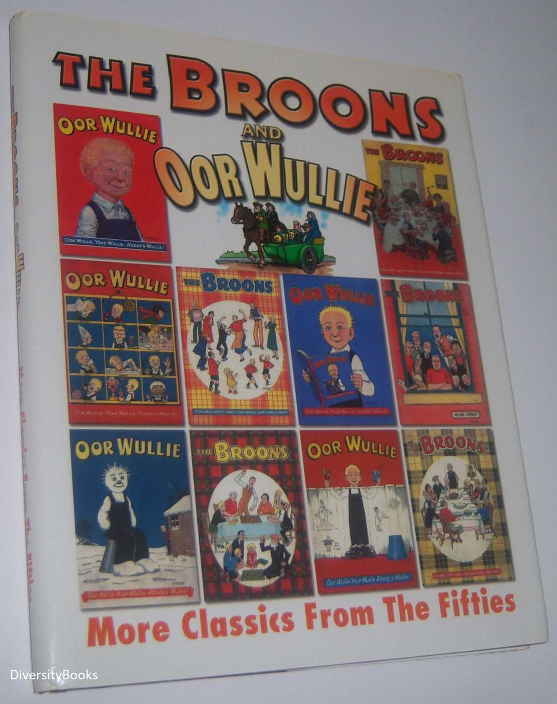 Image for THE BROONS AND OOR WULLIE : More Classics from the Fifties