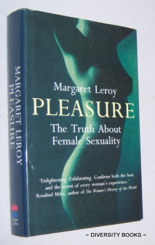 Image for PLEASURE : The Truth about Female Sexuality