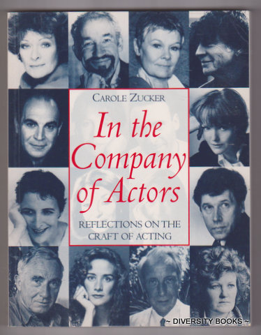 Image for IN THE COMPANY OF ACTORS : Reflections on the Craft of Acting