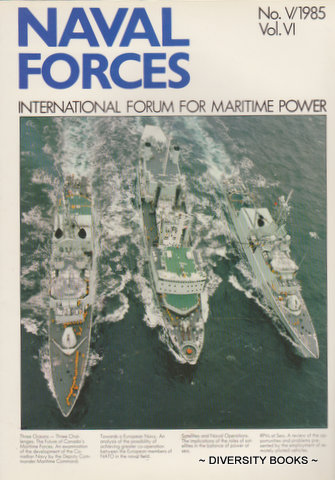 Image for NAVAL FORCES : International Forum for Maritime Power. No. V/1985. Vol. VI