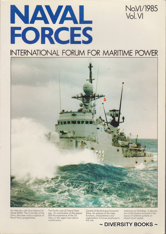 Image for NAVAL FORCES : International Forum for Maritime Power. No. VI/1985. Vol. VI