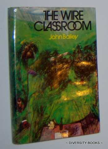 Image for THE WIRE CLASSROOM. (Signed Copy)