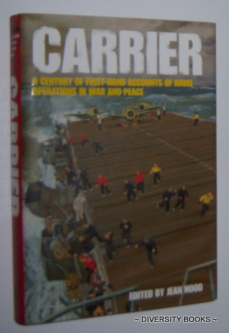 Image for CARRIER : A Century of First-Hand Accounts of Naval Operations in War and Peace