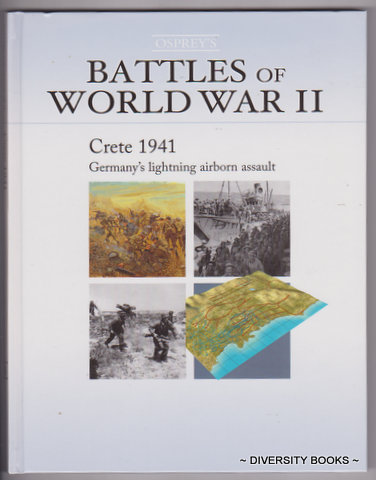 Image for CRETE 1941 : Germany's Lightning Airborn Assault (Osprey's Battles of World War II. Book 8)