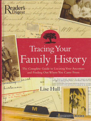 Image for TRACING YOUR FAMILY HISTORY: The Complete Guide To Locating Your Ancestors And Finding Out Where You Came From
