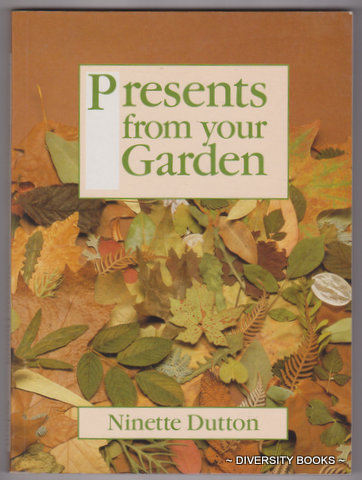 Image for PRESENTS FROM YOUR GARDEN