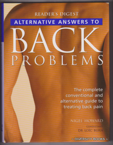 Image for ALTERNATIVE ANSWERS TO BACK PROBLEMS : The Complete Conventional and Alternative Guide to Treating Back Pain