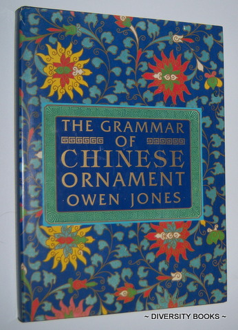 Image for THE GRAMMAR OF CHINESE ORNAMENT Selected from Objects in the South Kensington Museum and Other Collections