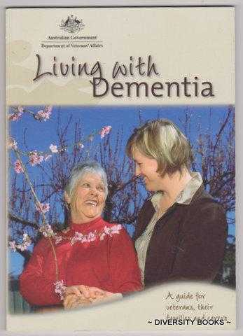 Image for LIVING WITH DEMENTIA : A Guide for Veterans and Their Families