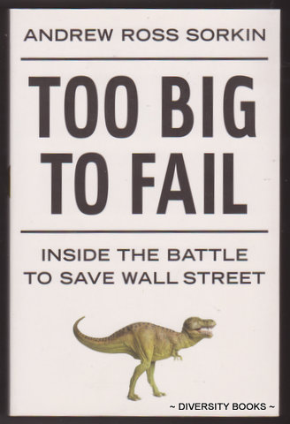 Image for TOO BIG TO FAIL : The Inside Story of How Wall Street and Washington Fought to Save the Financial System from Crisis - and Themselves