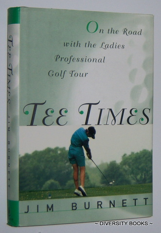 Image for TEE TIMES : On the Road With the Ladies Professional Golf Tour